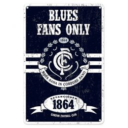 Carlton Blues Fans Only AFL Retro Metal Tin Wall Sign