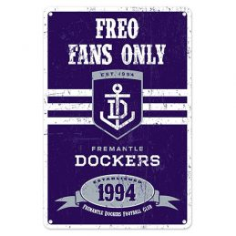 Fremantle Dockers Freo Fans Only AFL Retro Metal Tin Wall Sign