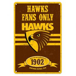 Hawthorn Hawks Fans Only AFL Retro Metal Tin Wall Sign