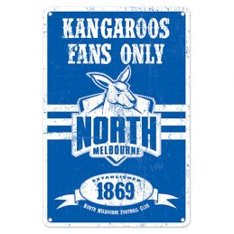 North Melbourne Kangaroos Fans Only AFL Retro Metal Tin Wall Sign