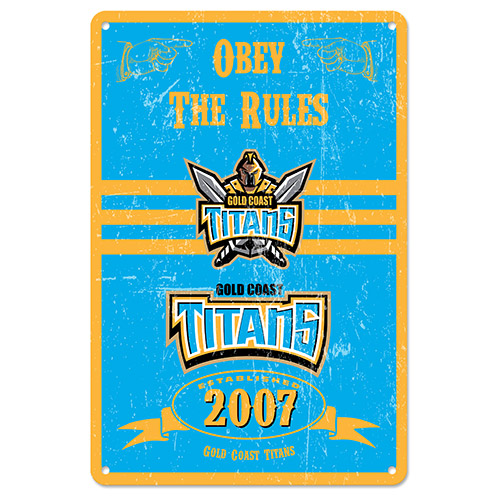 Gold Coast Titans NRL Retro Tin Wall Sign Obey The Rules